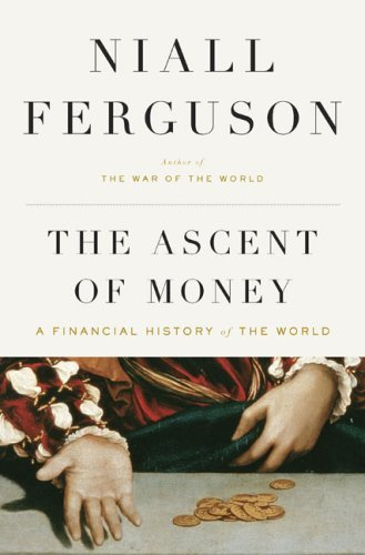 The Ascent of Money: A Financial History of the World JPG